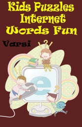 Kids Puzzles Internet Words Fun ebook by Varsi