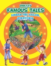 Sinbad the Sailor AND Pinocchio - Pretty Famous Tales ebook by Anuj Chawla