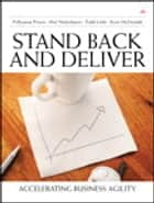 Stand Back and Deliver ebook by Pollyanna Pixton,Niel Nickolaisen,Todd Little,Kent McDonald