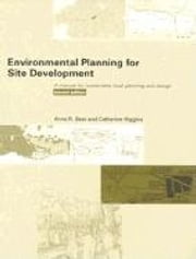Environmental Planning for Site Development ebook by Beer, Anne