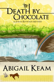 Death By Chocolate 6 ebook by Abigail Keam