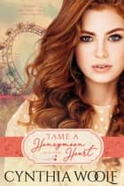 Tame A Honeymoon Heart ebook by