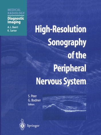 High-Resolution Sonography of the Peripheral Nervous System ebook by
