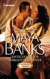 Enticed by His Forgotten Lover ebook by Maya Banks