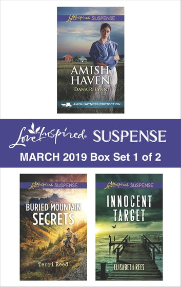 Harlequin Love Inspired Suspense March 2019 - Box Set 1 of 2 - An Anthology eBook by Dana R. Lynn,Terri Reed,Elisabeth Rees