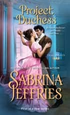 Project Duchess eBook by Sabrina Jeffries