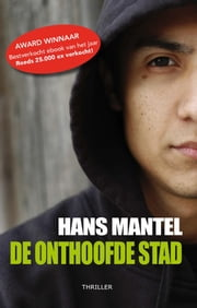 De onthoofde stad ebook by Hans Mantel