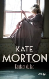 L'enfant du lac ebook by Kate MORTON