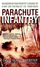 Parachute Infantry ebook by David Webster