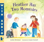 Heather Has Two Mommies ebook by Lesléa Newman,Laura Cornell