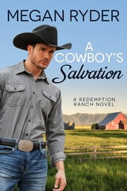 A Cowboy's Salvation ebook by Megan Ryder