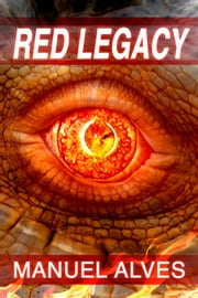 Red Legacy ebook by Manuel Alves