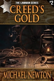 Creed's Gold ebook by Michael Newton