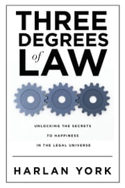 Three Degrees of Law ebook by Harlan York