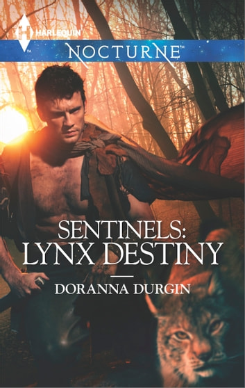 Sentinels: Lynx Destiny ebook by Doranna Durgin