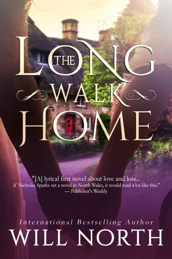 The Long Walk Home ebook by Will North