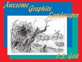 Awesome Graphite Landscapes ebook by E. J. Gold