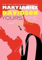 Yours, Mine, and Ours ebook by MaryJanice Davidson