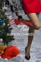 The Christmas Tree 電子書 by Allyson Charles