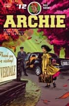 Archie (2015-) #12 ebook by Mark Waid, Veronica Fish