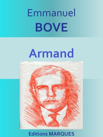 Armand - Edition intégrale ebook by Emmanuel BOVE