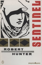 Sentinel and Other Poems ebook by Robert Hunter