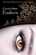 Endure ebook by Ms. Carrie Jones