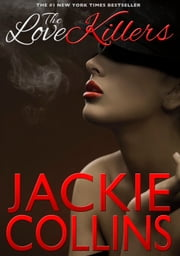 The Love Killers ebook by Jackie Collins
