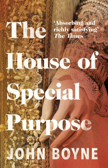 The House of Special Purpose ebook by John Boyne
