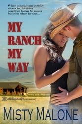 My Ranch My Way ebook by Misty Malone