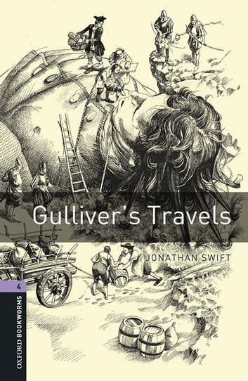 Gulliver's Travels Level 4 Oxford Bookworms Library 電子書 by Jonathan Swift