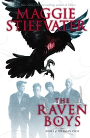 The Raven Boys ebook by Maggie Stiefvater