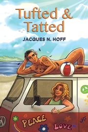 Tufted & Tatted ebook by Jacques N. Hoff
