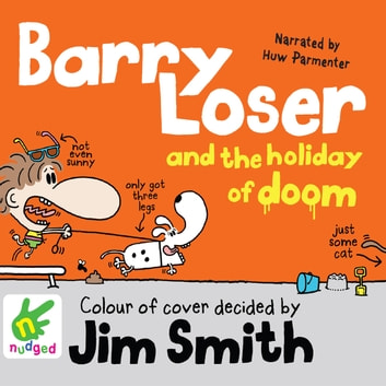 Barry Loser and the Holiday of Doom audiobook by Jim Smith