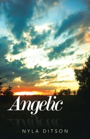 Angelic ebook by Nyla Ditson