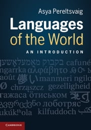 Languages of the World - An Introduction ebook by Kobo.Web.Store.Products.Fields.ContributorFieldViewModel