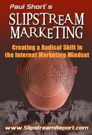 Slipstream Marketing ebook by Paul Short
