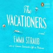 The Vacationers audiobook by Emma Straub