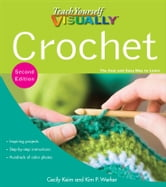 Teach Yourself VISUALLY Crochet ebook by Cecily Keim
