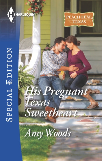 His Pregnant Texas Sweetheart ebook by Amy Woods