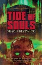 Tide of Souls ebook by Simon Bestwick