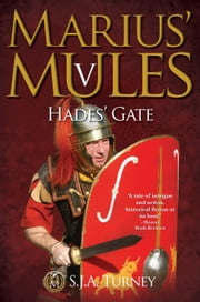 Marius' Mules V: Hades' Gate ebook by S.J.A. Turney
