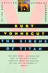 The Sirens of Titan ebook by Kurt Vonnegut