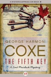 The Fifth Key ebook by George Harmon Coxe