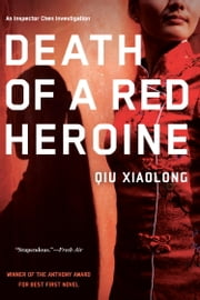 Death of a Red Heroine ebook by Qiu Xiaolong