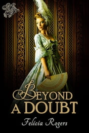 Beyond a Doubt ebook by Felicia Rogers