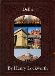 Delhi ebook by Henry Lockworth,Eliza Chairwood,Bradley Smith