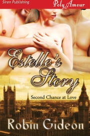 Estelle's Story ebook by Robin Gideon