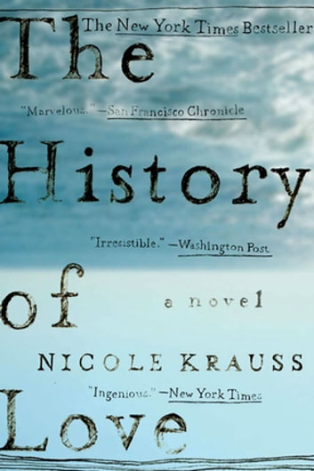 The History of Love: A Novel ebook by Nicole Krauss