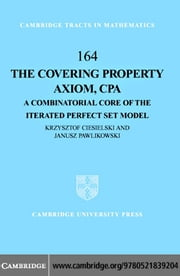 The Covering Property Axiom, CPA ebook by Ciesielski, Krzysztof